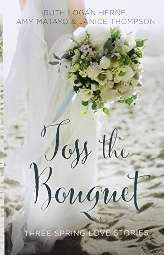 9781410488268: Toss The Bouquet (Thorndike Christian Fiction)