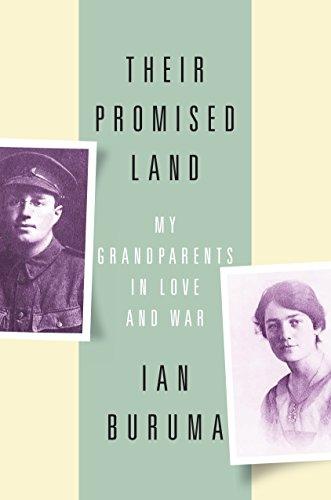 Their Promised Land: My Grandparents in Love and War: Ian Buruma