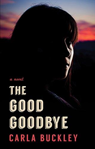 9781410488749: The Good Goodbye (Thorndike Press Large Print Peer Picks)