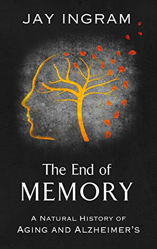 9781410488770: The End of Memory: A Natural History of Aging and Alzheimer's (Thorndike Press Large Print Lifestyles)