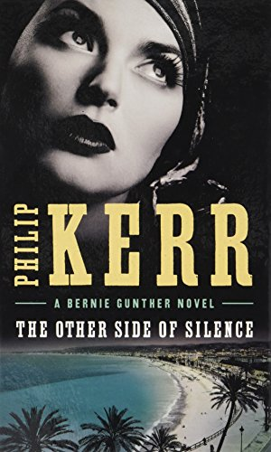 9781410489098: The Other Side of Silence (A Bernie Gunther Novel)