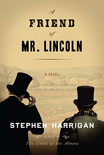 9781410489272: A Friend Of Mr. Lincoln (Thorndike Historical Fiction)