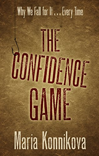 9781410489289: The Confidence Game: Why We Fall for It.Every Time (Thorndike Crime Scene)