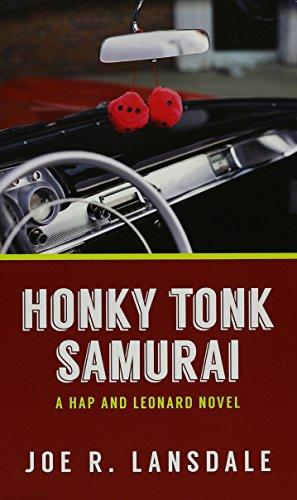 Honky Tonk Samurai (Thorndike Crime Scene): Joe R. Lansdale