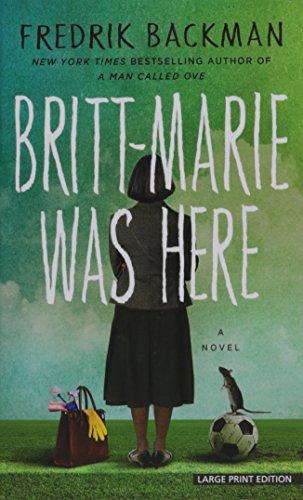 Britt-Marie Was Here (Hardback): Fredrik Backman