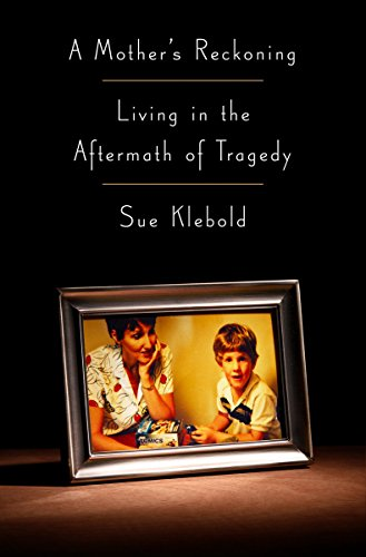 9781410490018: A Mother's Reckoning: Living in the Aftermath of Tragedy