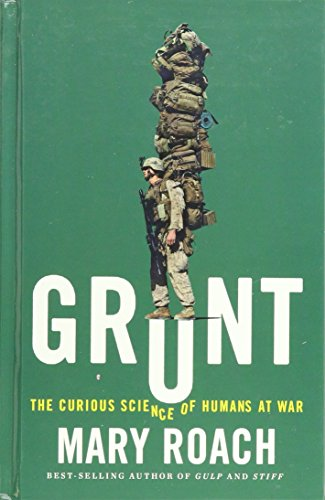 9781410490698: Grunt: The Curious Science of Humans at War (Thorndike Non Fiction)