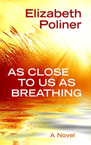 9781410490773: As Close To Us As Breathing (Thorndike Press Large Print Reviewers' Choice)