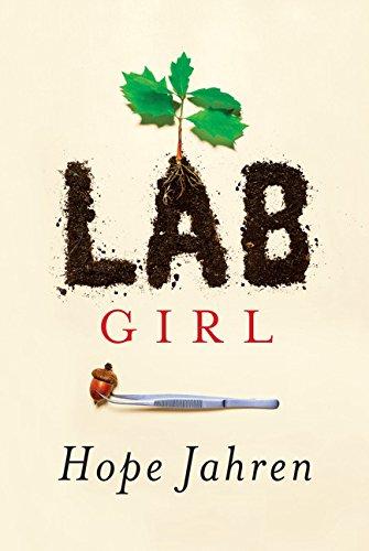 9781410490780: Lab Girl (Thorndike Press Large Print Biographies & Memoirs Series)