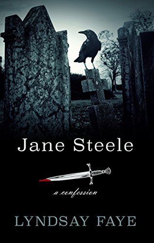9781410490797: Jane Steele: A Confession (Thorndike Press Large Print Reviewer's Choice)