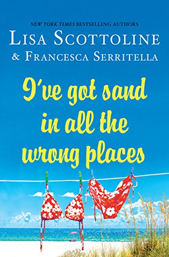9781410491251: I've Got Sand In All The Wrongplaces (Thorndike Press Large Print Core Series)