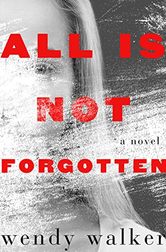 9781410491718: All Is Not Forgotten (Thorndike Press Large Print Core Series)