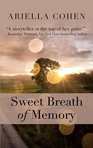 Sweet Breath Of Memory (Thorndike Press Large Print Clean Reads): Ariella Cohen