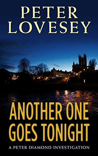 9781410492166: Another One Goes Tonight (Peter Diamond Investigation: Thorndike Press Large Print Basic)