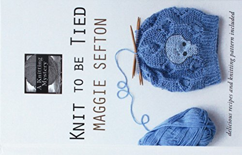 9781410492494: Knit to Be Tied (A Knitting Mystery)