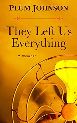9781410493354: They Left Us Everything: A Memoir (Thorndike Press large print biographies & memoirs)