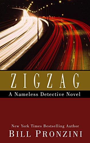 Zigzag (A Nameless Detective Collection): Bill Pronzini