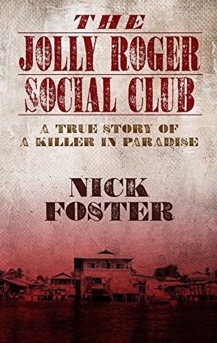 9781410493811: The Jolly Roger Social Club: A True Story of a Killer in Paradise (Thorndike Press Large Print Bill's Bookshelf)