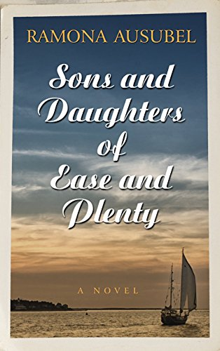 9781410493835: Sons And Daughters Of Ease Andplenty (Thorndike Press Large Print Reviewers' Choice)