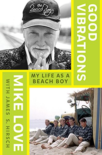 9781410494177: Good Vibrations: My Life as a Beach Boy (Thorndike Press Large Print Popular and Narrative Nonfiction Series)