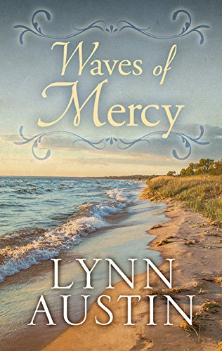 9781410494924: Waves of Mercy (Thorndike Press Large Print Christian Historical Fiction)