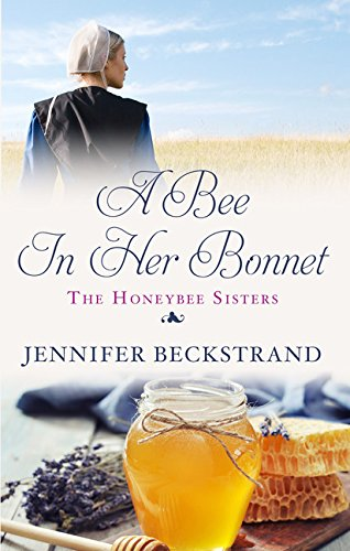9781410495020: A Bee In Her Bonnet (The Honeybee Sisters)