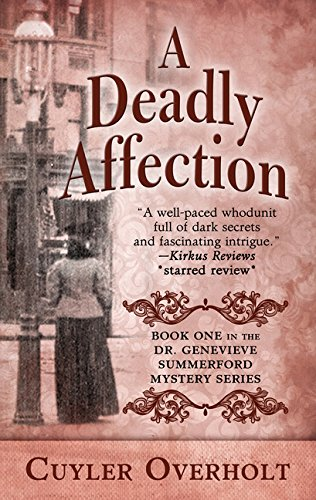 9781410495501: DEADLY AFFECTION -LP (Dr. Genevieve Summerford mystery: Thorndike Press large print mystery)