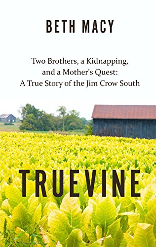 9781410496188: Truevine: Two Brothers, a Kidnapping, and a Mother's Quest: A True Story of the Jim Crow South (Thorndike Press Large Print Peer Picks)