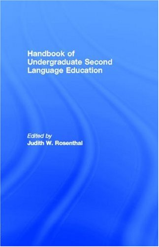 9781410605016: Handbook of Undergraduate Second Language Education