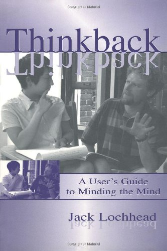 9781410606112: Thinkback: A User's Guide to Minding the Mind: A User's Guide to Minding the Mind
