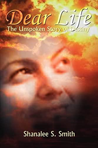 9781410700087: Dear Life: The Unspoken Story of Destiny