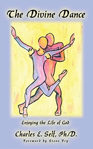 9781410703903: The Divine Dance: Enjoying the Life of God