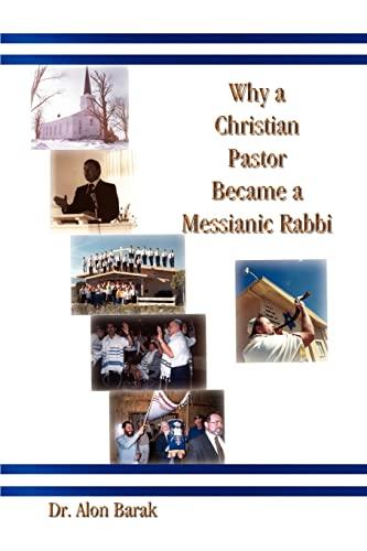 9781410708106: Why a Christian Pastor Became a Messianic Rabbi