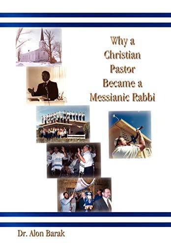 9781410708113: Why a Christian Pastor Became a Messianic Rabbi