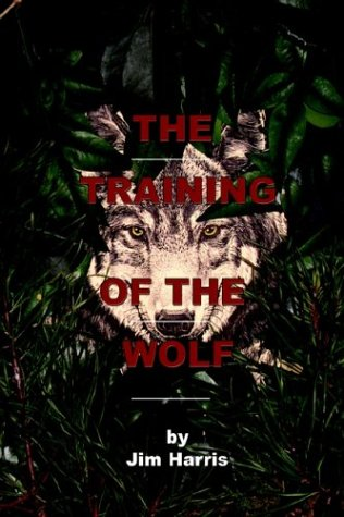 9781410708526: The Training of the Wolf