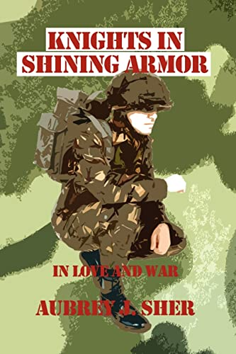 Knights in Shining Armor: In Love and War: Aubrey Sher