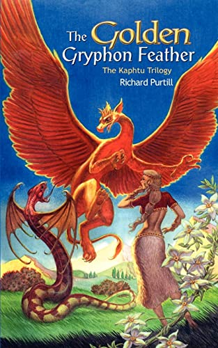 The Golden Gryphon Feather: The Kaphtu Trilogy - Book One (Bk. 1): Richard Purtill