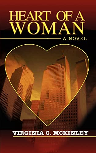 Heart of a Woman: A Novel: Virginia C. McKinley