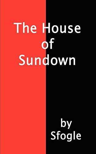 The House of Sundown: Sfogle,