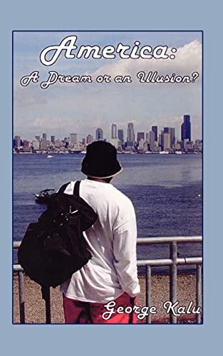 9781410716217: America: A Dream or an Illusion?
