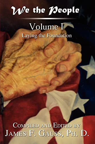 9781410717573: We the People: Volume I : Laying the Foundation
