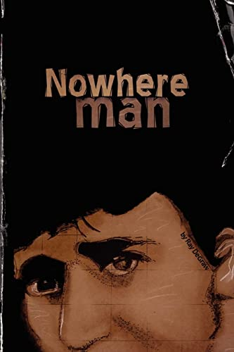 Nowhere Man: All the Lonely People: Ray Degraw