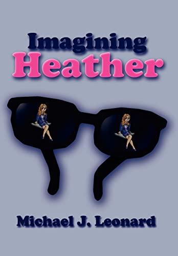 9781410725721: Imagining Heather
