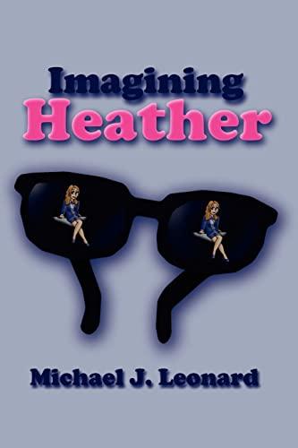 9781410725738: Imagining Heather