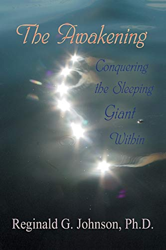 The Awakening: Conquering the Sleeping Giant Within