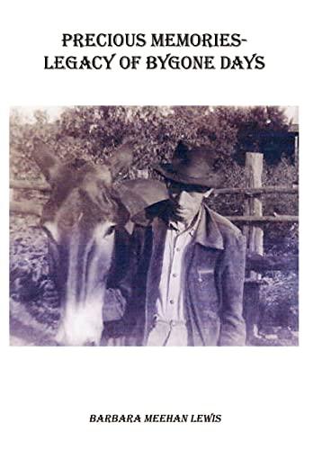 Precious Memories - Legacy of Bygone Days: Barbara Meehan Lewis