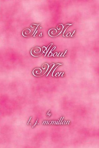 9781410730992: It's Not about Men