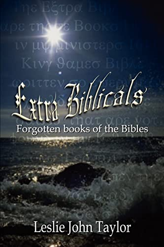 9781410735676: Extra Biblicals: Forgotten books of the Bibles