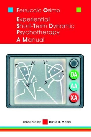 9781410737885: EXPERIENTIAL SHORT-TERM DYNAMIC PSYCHOTHERAPY: A MANUAL