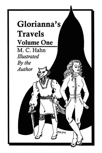 Gloriannas Travels: Volume One: Mary Hahn